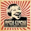 ヴァリアス・アーティスト Mavis Staples I'll Take You There: An All-Star Concert Celebration [Live]