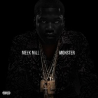 Meek Mill Monster