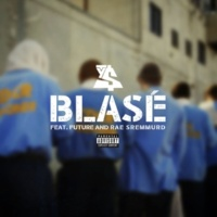 Ty Dolla $ign Blasé (feat. Future & Rae Sremmurd)
