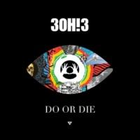 3OH!3 DO OR DIE