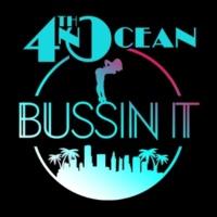 4th & Ocean Bussin It