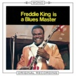 Freddie King That Will Never Do