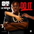 O.T. Genasis Do It (feat. Lil Wayne)