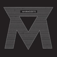 Marmozets Move, Shake, Hide (Is Brauer Mix)
