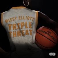 Missy Elliott Triple Threat (with Timbaland)