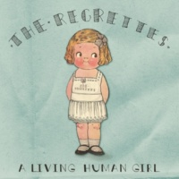 The Regrettes A Living Human Girl
