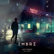EMBRZ/Huntar Last Thread (feat.Huntar)
