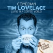 Tim Lovelace The Bluegrass Sessions: Living in a Coffee World - EP