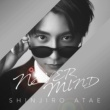 SHINJIRO ATAE (from AAA) NEVER MIND