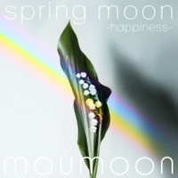moumoon spring moon -happiness-