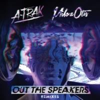 A-トラック/Milo & Otis/Rich Kidz Out The Speakers (feat.Rich Kidz) [Remixes]