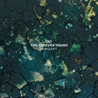 THE FOREVER YOUNG また逢える日まで