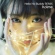 kolme Hello No Buddy -DE DE MOUSE remix-