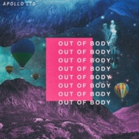 Apollo LTD Out Of Body