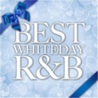 Various Artists BEST WHITEDAY R&B