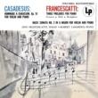 Robert Casadesus Casadesus: Hommage á Chausson - Francescatti: 3 Preludes for Piano - Bach: Violin Sonata No. 2