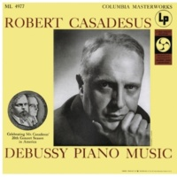 Robert Casadesus Casadesus Plays Piano Music of Debussy