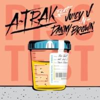 A-トラック/ジューシー・J/ダニー・ブラウン Piss Test (feat.ジューシー・J/ダニー・ブラウン)