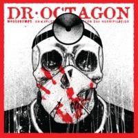 Dr.オクタゴン Moosebumps: an exploration into modern day horripilation