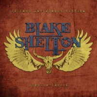 Blake Shelton Tequila Sheila (Friends and Heroes Session)