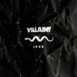 Villainy IFXS