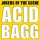 Jokers Of The Scene Acid Bagg