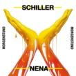 Schiller/Nena Morgenstund