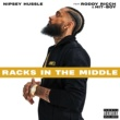 Nipsey Hussle Racks In The Middle (feat. Roddy Ricch and Hit-Boy)