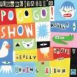 Regurgitator's Pogogo Show The Really Really Really Really Boring Album