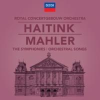 ベルナルト・ハイティンク/ロイヤル・コンセルトヘボウ管弦楽団 Mahler: The Symphonies & Song Cycles