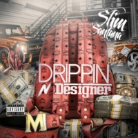 Slim Santana Drippin N Designer