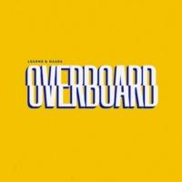 Leanne & Naara Overboard