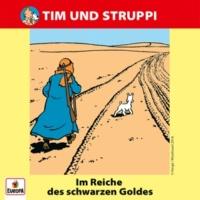 Tim & Struppi 016 - Im Reich des schwarzen Goldes (Teil 02)