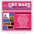 ガーネット・ミムズ&ジ・エンチャンターズ Cry Baby