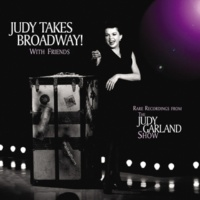 ジュディ・ガーランド/スティーヴ・アレン Judy Takes Broadway! With Friends (feat.スティーヴ・アレン) [Live]