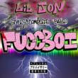 Lil Jon/Styles&Complete/Bailo Fuccboi
