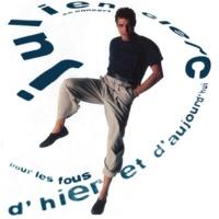 Julien Clerc Pour les fous d'hier et d'aujourd'hui (Live)