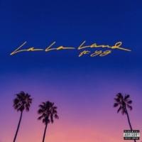 Bryce Vine La La Land (feat. YG)