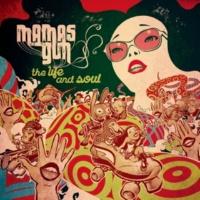 Mamas Gun The Life and Soul