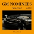 Various Artists GM NOMINEES Selection Vol.3