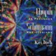 伊藤 恵 ショパン 24の前奏曲Op. 28, シューマン クライスレリアーナ Op. 16