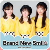 ROSARIO+CROSS Brand New Smile