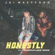 Jai Waetford/Carmouflage Rose Honestly (feat.Carmouflage Rose)