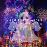 ghost in town Good Night Songs - disney lullaby orgel vol.5