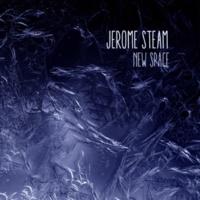 Daniil Waigelman & Hrederik & Jerome Steam New Space