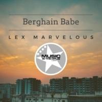 Lex Marvelous Berghain Babe