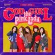 The Pink Lady GOD GIRL