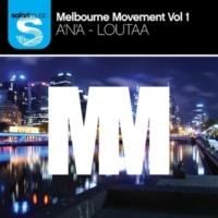 A'n'A/Loutaa Melbourne Movement Vol.1