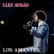 Luiz Ayrão Los Amantes