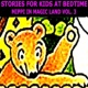 Stories for Kids at Bedtime Mippi in Magic Land Vol. 3